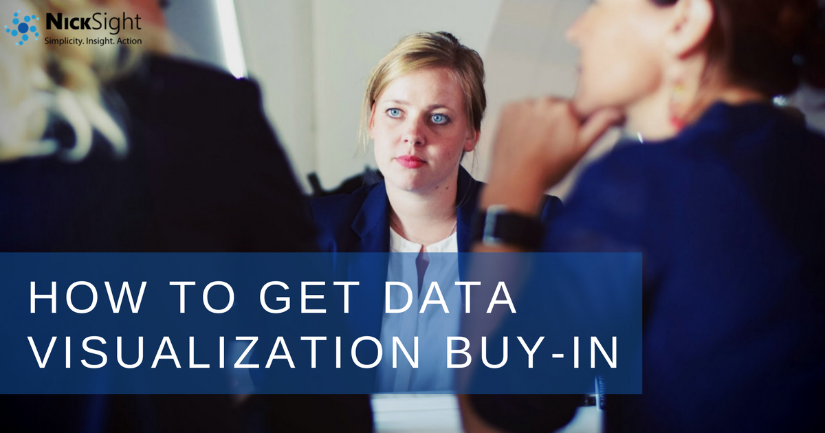 How to get data visualization buy-in and other practical tips from NickSight
